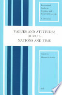 Values And Attitudes Across Nations And Times