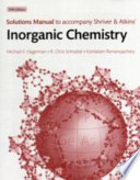 Solutions Manual to Accompany Shriver and Atkins' Inorganic Chemistry, Fifth Edition