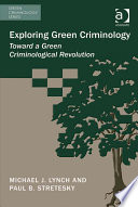 Exploring Green Criminology