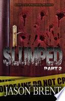 Slumped PT 2