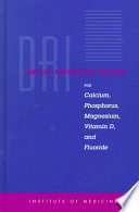 Dietary Reference Intakes For Calcium Phosphorus Magnesium Vitamin D And Fluoride