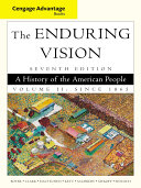 Cengage Advantage Books The Enduring Vision Book