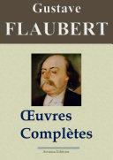 Pdf Gustave Flaubert : Oeuvres complètes et Annexes — 69 titres (Nouvelle édition enrichie) Telecharger