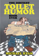 The Dirtiest Toilet Humor Book Ever.pdf