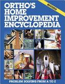 Ortho s Home Improvement Encyclopedia