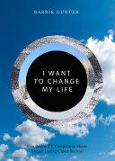 I Want to Change My Life Pdf/ePub eBook