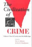 The Civilization of Crime