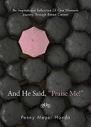 And He Said   Praise Me