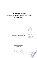 The Ruling Elite of Cambridgeshire, England, C. 1520-1603