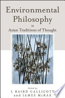 Environmental Philosophy in Asian Traditions of Thought
