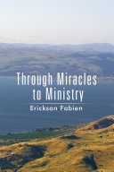 Through Miracles to Ministry