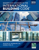 Significant Changes to the International Building Code 2018 Edition