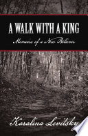 A Walk with a King Book