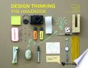 Design Thinking: The Handbook