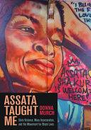 Assata Taught Me