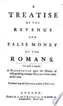 A Treatise of the Revenue and False Money of the Romans