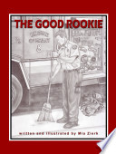 The Good Rookie