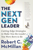 The Next Gen Leader Book