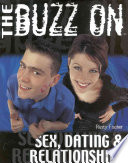 The Buzz on Sex, Dating & Relationships