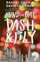 Mind the Gap  Dash and Lily