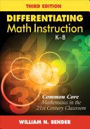 Differentiating Math Instruction  K 8
