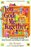 You and God and Me Together