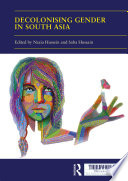 Decolonising Gender in South Asia