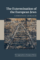 The Extermination of the European Jews