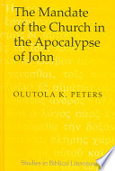 The Mandate Of The Church In The Apocalypse Of John