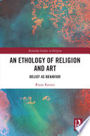 An Ethology Of Religion And Art