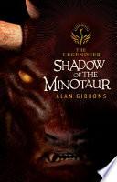 The Legendeer Shadow Of The Minotaur