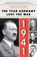 1941  The Year Germany Lost the War
