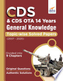 CDS   CDS OTA 14 Years General Knowledge Topic wise Solved Papers  2007 2020