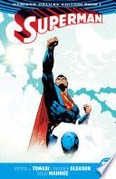 Superman  The Rebirth Deluxe Edition Book 1  Rebirth