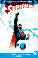 Superman: The Rebirth Deluxe Edition Book 1 (Rebirth) [Pdf/ePub] eBook