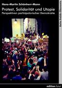 Protest, Solidarität und Utopie