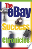 The Ebay Success Chronicles Secrets And Techniques Ebay Powersellers Use Angela C Adams Google Books