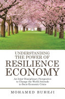 Understanding the Power of Resilience Economy