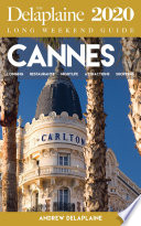 Cannes   The Delaplaine 2020 Long Weekend Guide