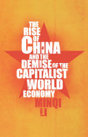 Pdf The Rise of China and the Demise of the Capitalist World Economy