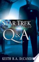 Star Trek The Next Generation Q A