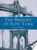 The Bridges of New York