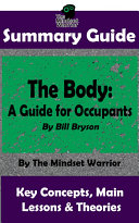 SUMMARY: The Body: A Guide for Occupants: By Bill Bryson | The MW Summary Guide Pdf/ePub eBook