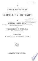 A Copious and Critical English Latin Dictionary Book PDF