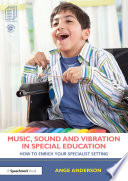 Music Sound And Vibration In Special Education
