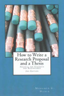 How to Write a Research Proposal and Thesis