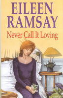 Never Call It Loving Book