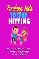 Teaching Kids to Stop Hitting