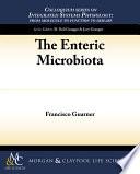 The Enteric Microbiota