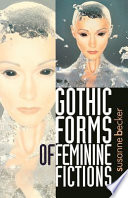 Gothic Forms Of Feminine Fictions Book PDF